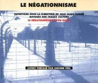 Le négationnisme, 1948-2000