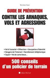 Guide de prévention contre les arnaques, vols et agressions