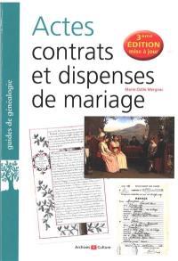 Actes, contrats et dispenses de mariage