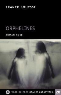 Orphelines : roman noir