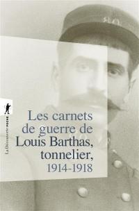 Les carnets de guerre de Louis Barthas, tonnelier