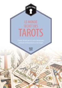 Entrez dans... le monde secret des tarots