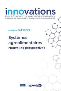 Innovations. n° 64, Systèmes agroalimentaires