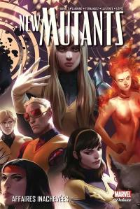 New Mutants. Volume 3, Affaires inachevées
