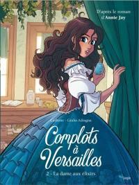 Complots à Versailles. Volume 2, La dame aux élixirs