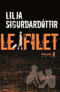 Reykjavik noir. Volume 2, Le filet