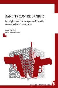 Bandits contre bandits