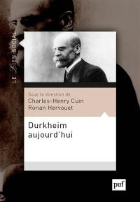 Durkheim aujourd'hui