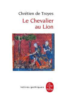 Le chevalier au lion ou Le roman d'Yvain