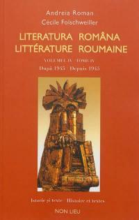 Littérature roumaine. Volume 4, Dupa 1945