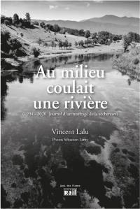 Au milieu coulait une rivière