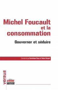 Michel Foucault et la consommation