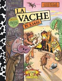 La vache. Volume 3,