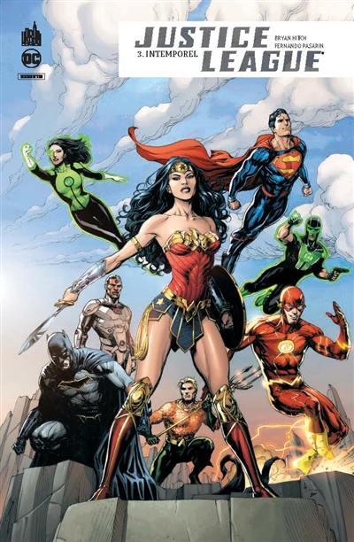 Justice league rebirth. Vol. 3. Intemporel