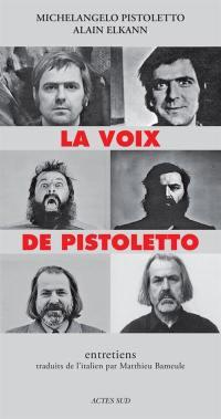 La voix de Pistoletto