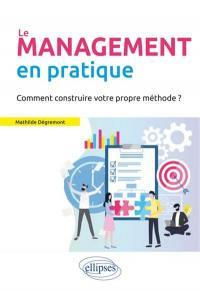 Le management en pratique