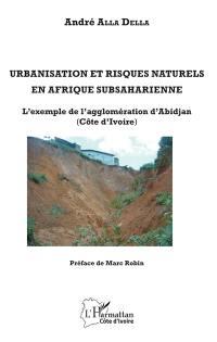 Urbanisation et risques naturels en Afrique subsaharienne