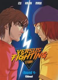 Versus fighting story. Volume 4,