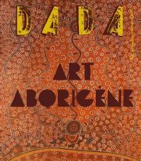 Dada, n° 258. Art aborigène