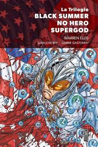 La trilogie Black summer, No hero, Supergod