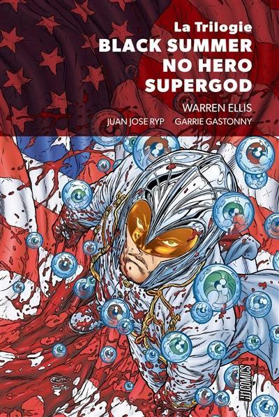 La trilogie Black summer, No hero, Supergod