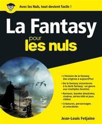 La fantasy pour les nuls