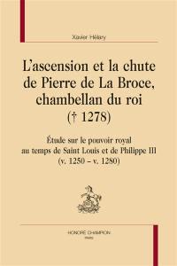L'ascension et la chute de Pierre de La Broce, chambellan du roi (1278)