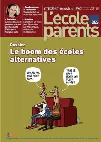 L'Ecole des parents. n° 629, Le boom des écoles alternatives