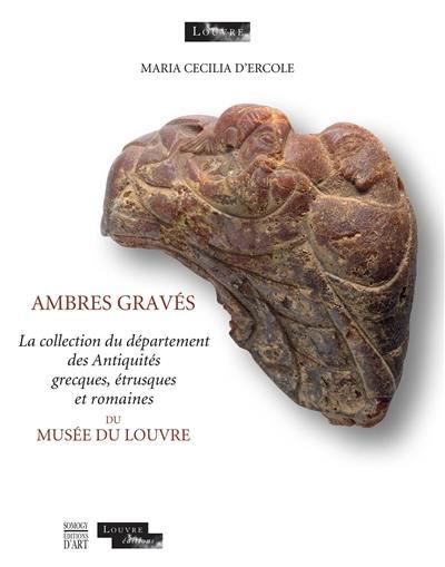 Ambres gravés du musée du Louvre