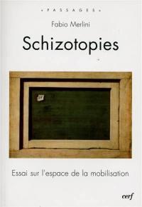 Schizotopies