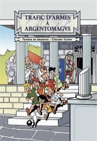 Trafic d'armes à Argentomagus