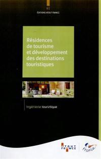 Résidences de tourisme et développement des destinations touristiques