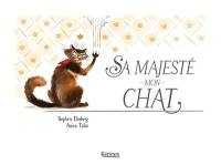 Sa majesté mon chat. Vol. 1