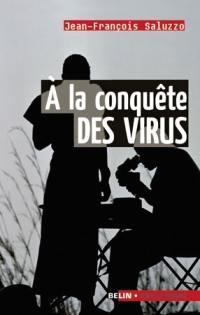 A la conquête des virus