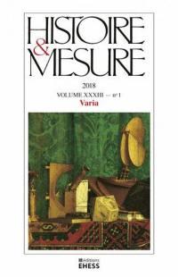 Histoire & mesure. n° 33-1, Varia