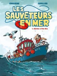 Les sauveteurs en mer. Volume 1, Alertes à Pen Dru