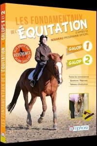 Les fondamentaux de l'équitation d'après le nouveau programme officiel