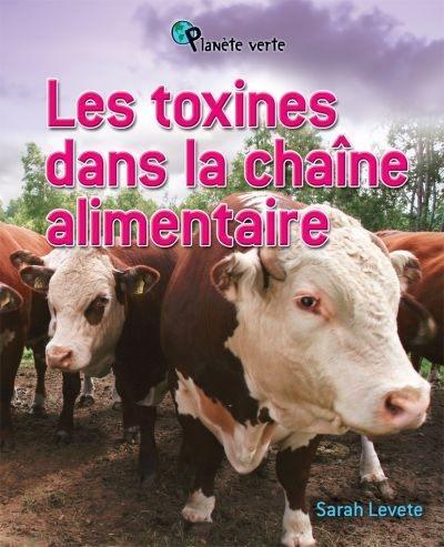 Des toxines dans la chaîne alimentaire
