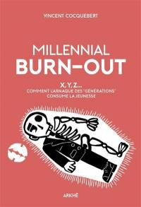 Millenial burn-out