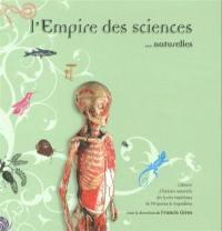 L'empire des sciences naturelles