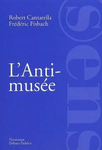 L'anti-musée