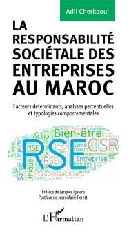 La responsabilité sociétale des entreprises au Maroc