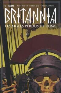 Britannia. Volume 3, Les aigles perdus de Rome