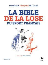 La bible de la lose du sport français