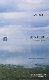 Récits complets. Volume 1, Le gouffre