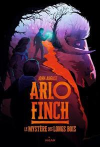 Arlo Finch, Le mystère des Longs Bois