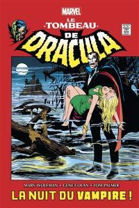 Le tombeau de Dracula. Volume 1, La nuit du vampire !