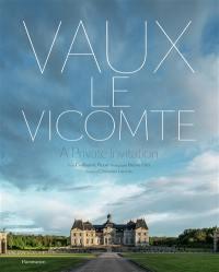 Vaux-le-Vicomte, a private invitation