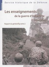 Les enseignements de la guerre d'Indochine. Volume 2,