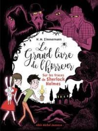 Le grand livre de l'horreur. Volume 5, Sur les traces de Sherlock Holmes